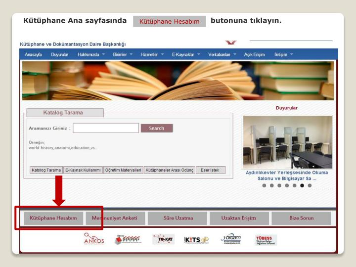 Kütüphane Ana sayfasında    butonuna tıklayın.