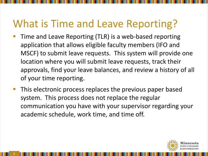 What is Time and Leave Reporting?