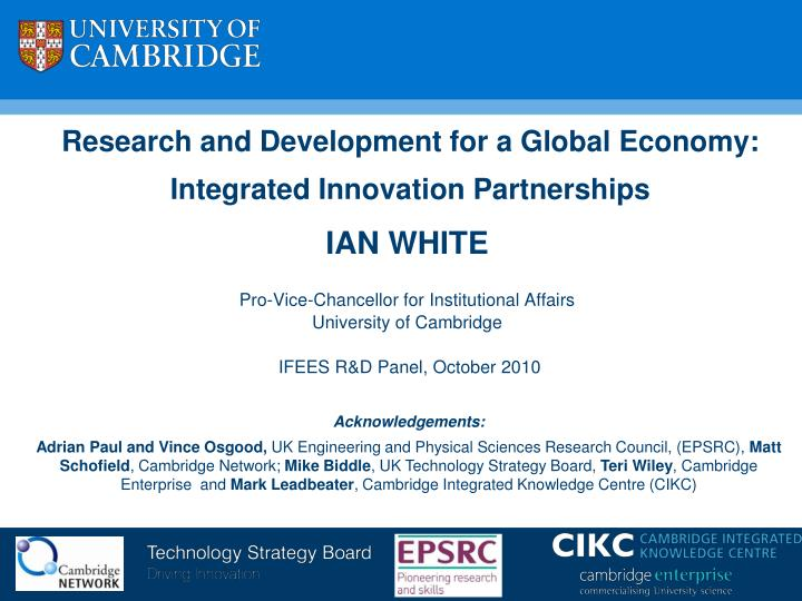 Research and development for a global economy integrated innovation partnerships