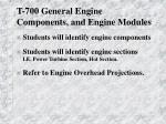 t 700 general engine components and engine modules