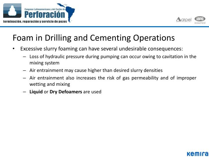 Foam in Drilling and Cementing Operations