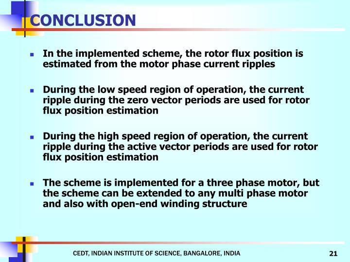 In the implemented scheme, the rotor flux position is estimated from the motor phase current ripples