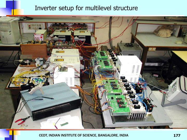 Inverter setup for multilevel structure