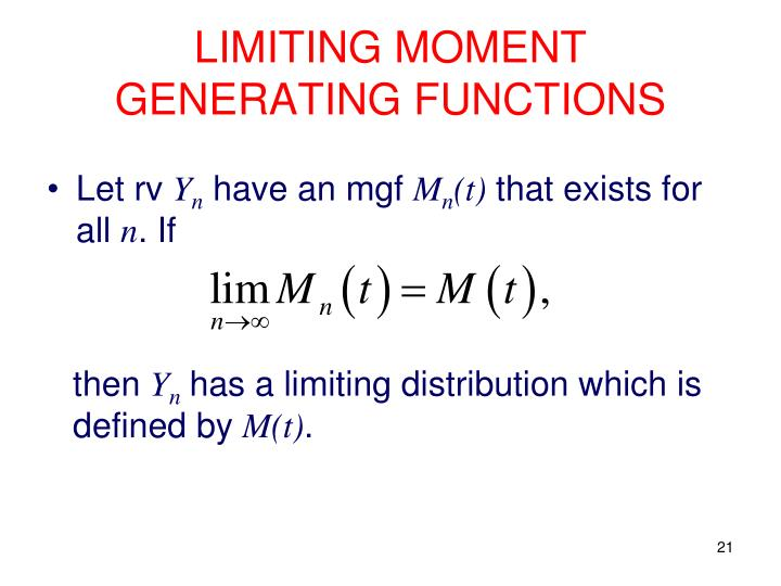 LIMITING MOMENT GENERATING FUNCTIONS