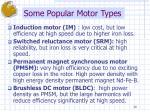 some popular motor types