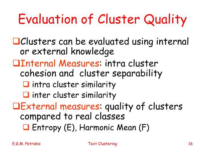 Evaluation of Cluster Quality