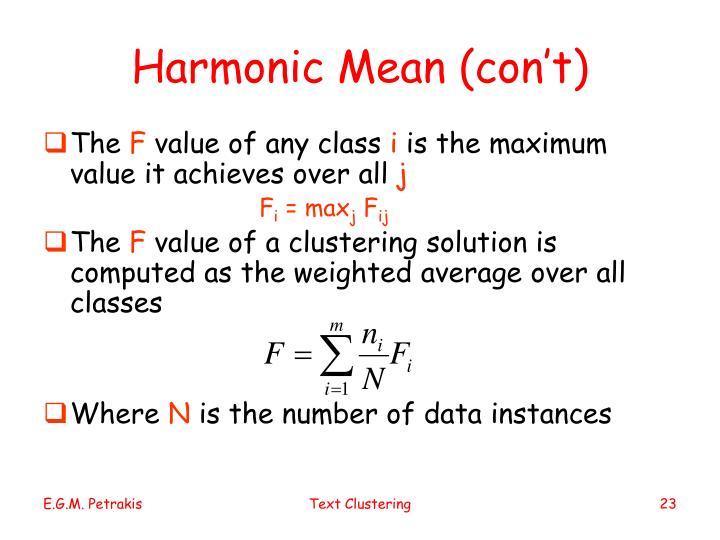 Harmonic Mean (con't)