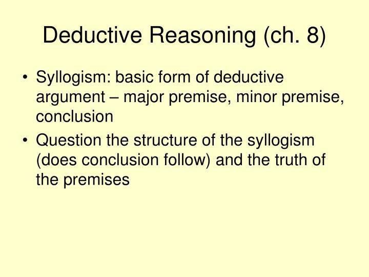 Deductive Reasoning (ch. 8)