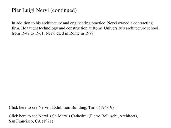 Pier Luigi Nervi (continued)