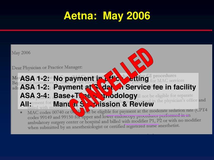 Aetna:  May 2006