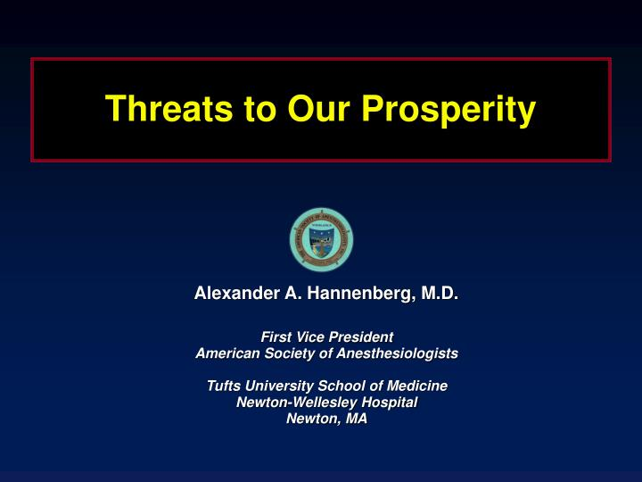 threats to our prosperity