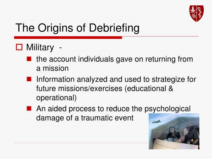 The Origins of Debriefing