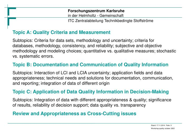 Topic A: Quality Criteria and Measurement