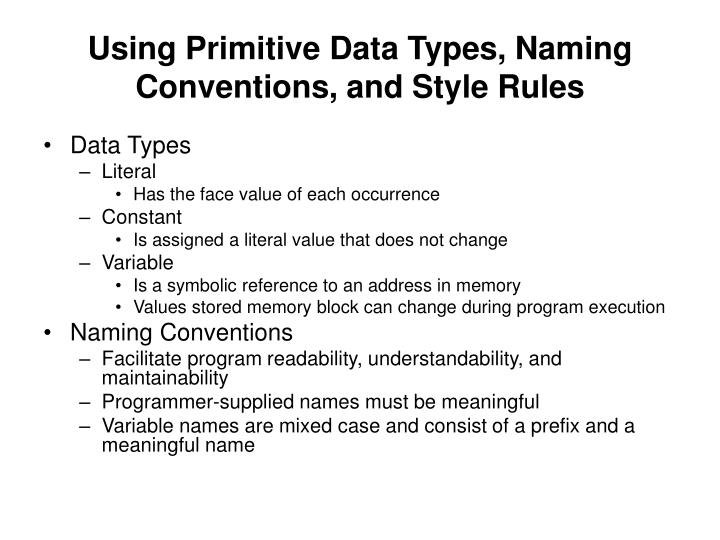 Using Primitive Data Types, Naming Conventions, and Style Rules