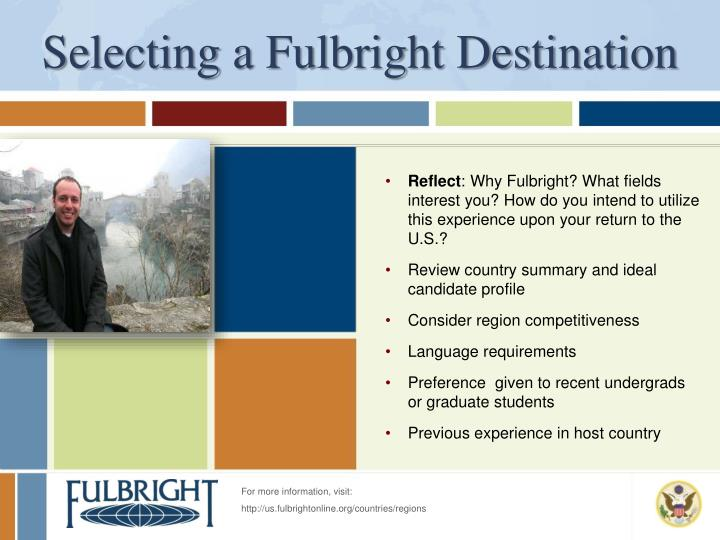 Selecting a Fulbright Destination