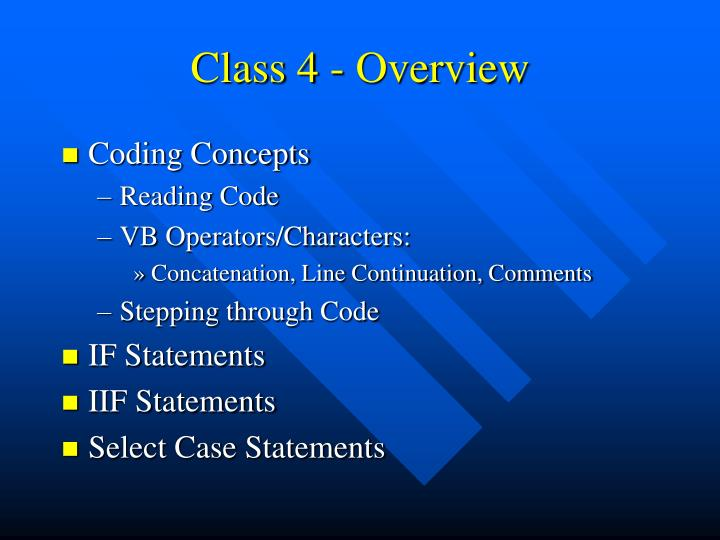 Class 4 - Overview