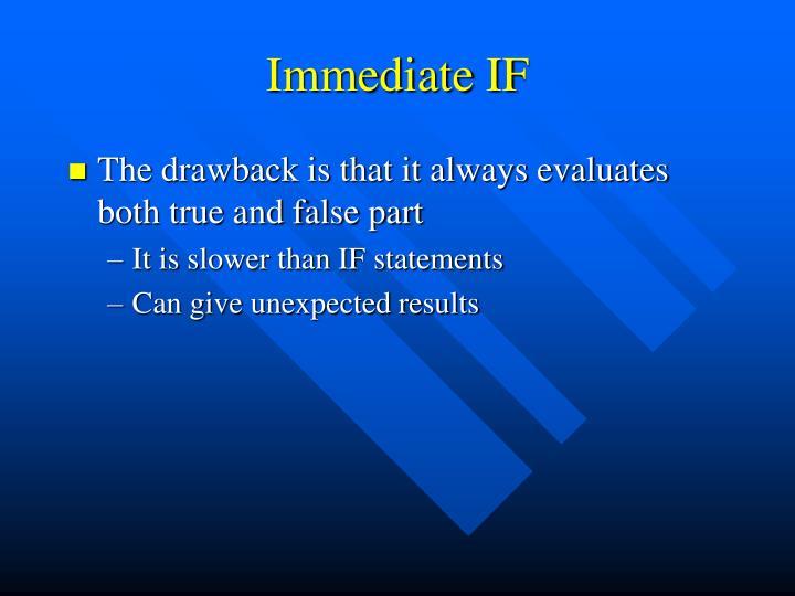 Immediate IF