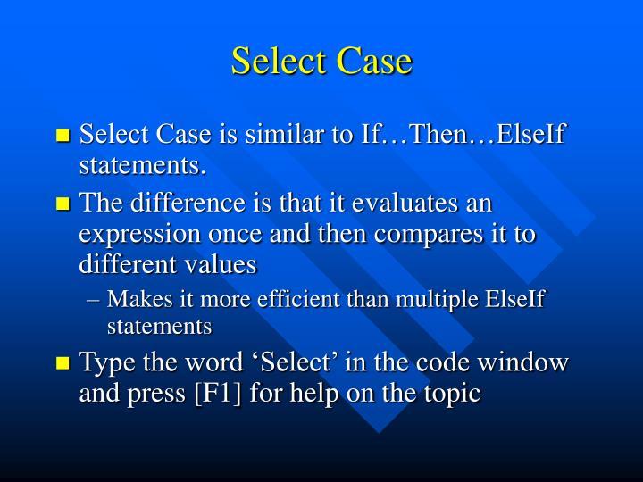 Select Case