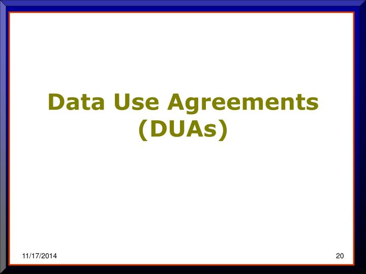 Data Use Agreements (DUAs)