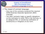 impact of insufficient non purchased care contract language 2 of 3