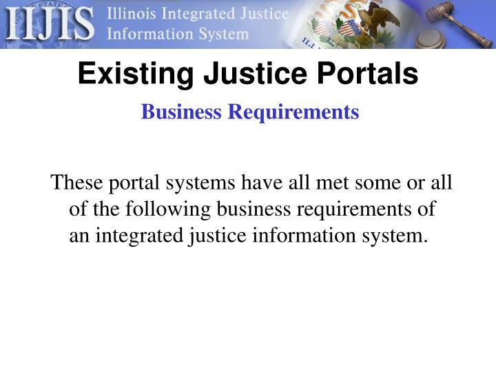 Existing Justice Portals