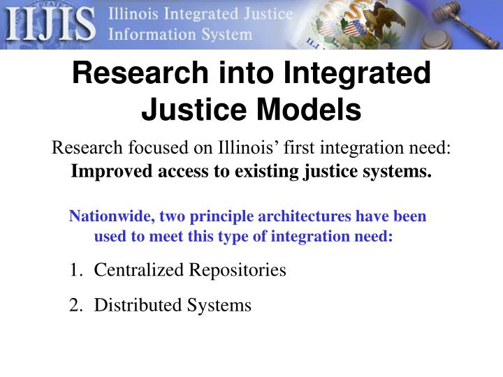 Research into Integrated Justice Models