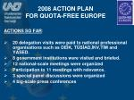 2008 action plan for quota free europe