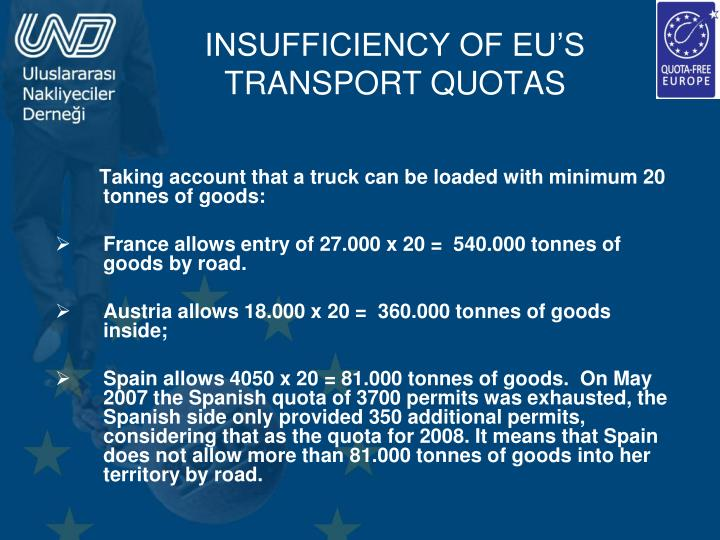 INSUFFICIENCY OF EU'S TRANSPORT QUOTAS