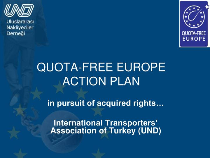 Quota free europe action plan