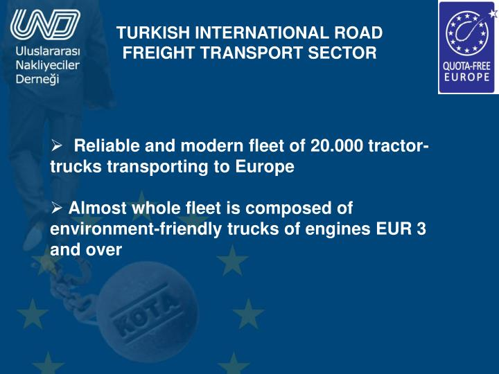 TURKISH INTERNATIONAL ROAD FREIGHT TRANSPORT SECTOR