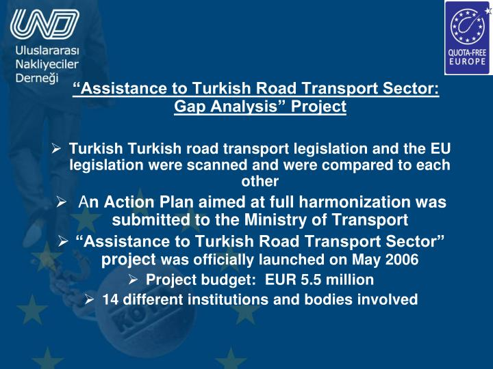 """Assistance to Turkish Road Transport Sector:        Gap Analysis"" Project"