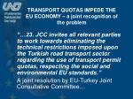 transport quotas impede the eu economy a joint recognition of the problem