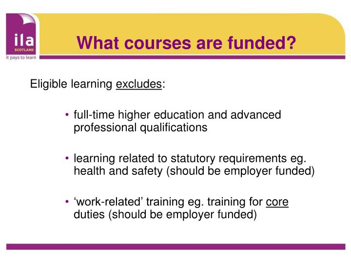 What courses are funded?