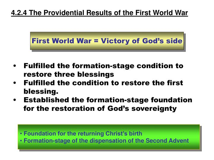 4.2.4 The Providential Results of the First World War