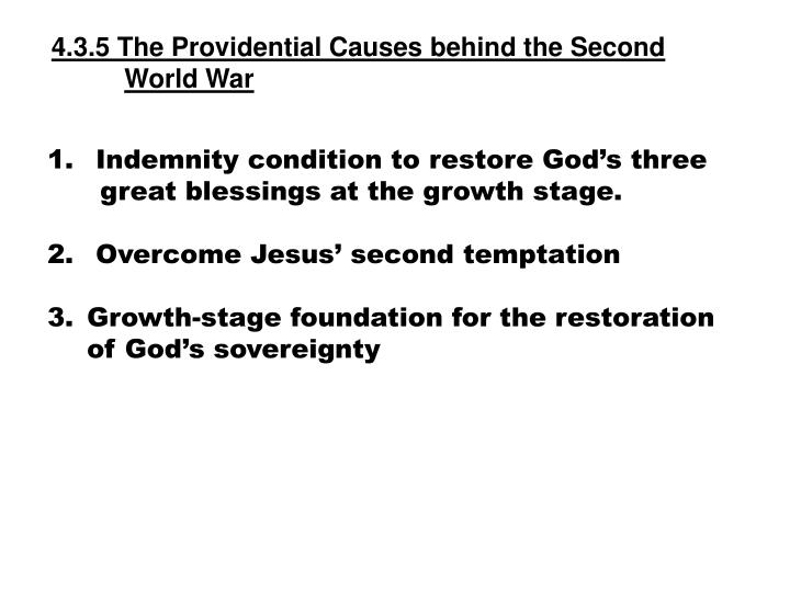 4.3.5 The Providential Causes behind the Second