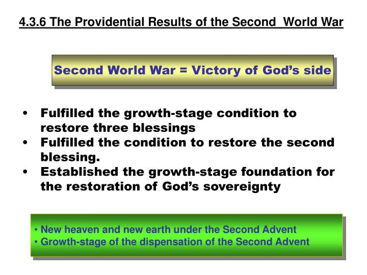 4.3.6 The Providential Results of the Second  World War