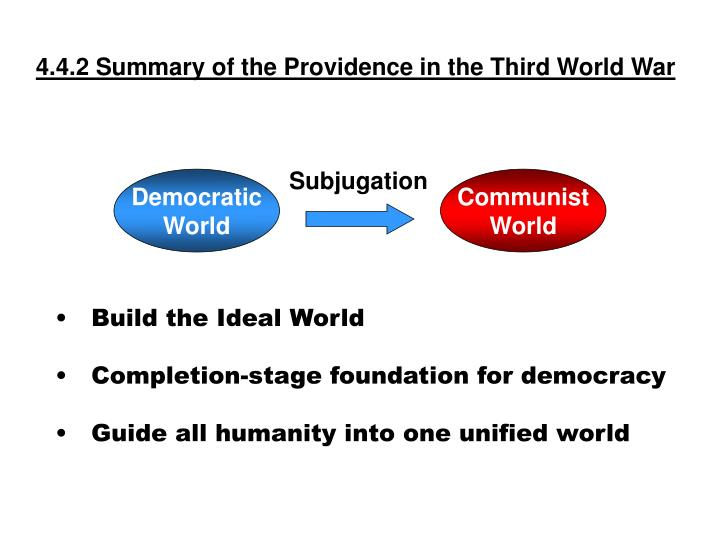 4.4.2 Summary of the Providence in the Third World War