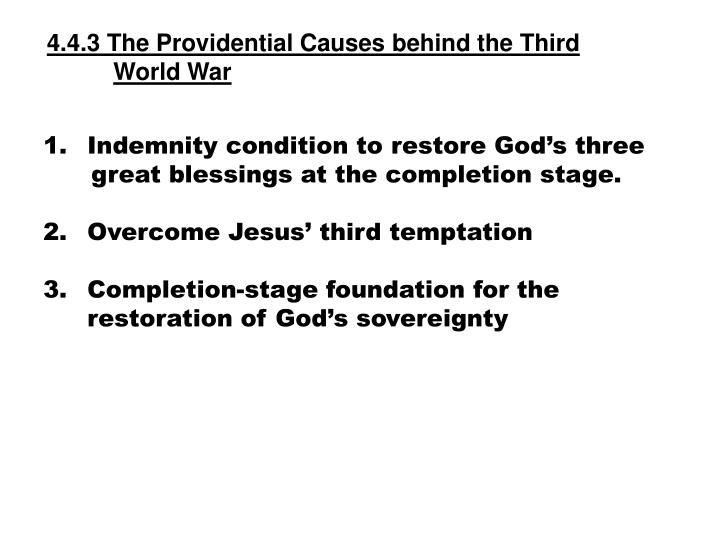 4.4.3 The Providential Causes behind the Third