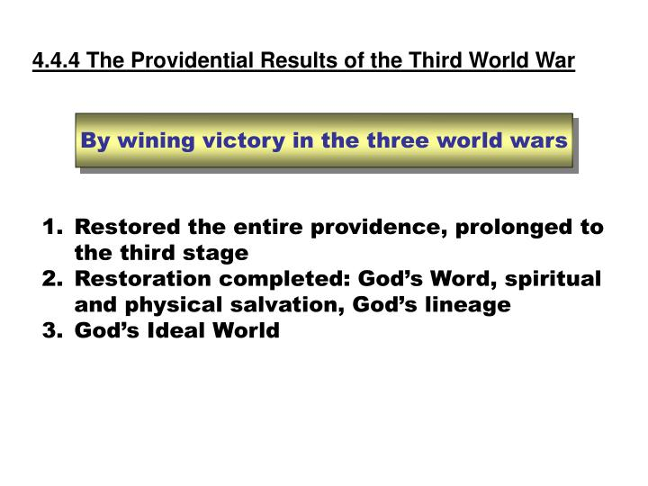 4.4.4 The Providential Results of the Third World War
