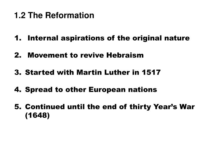 1.2 The Reformation