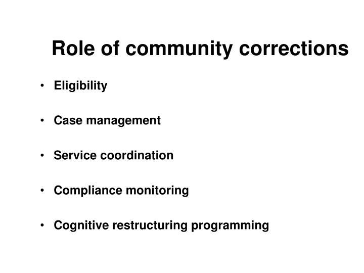 Role of community corrections