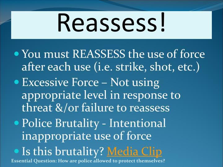 Reassess!