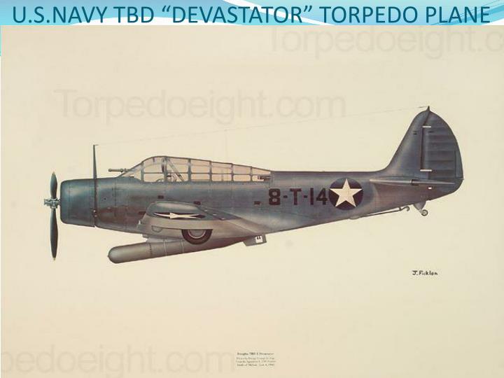 """U.S.NAVY TBD """"DEVASTATOR"""" TORPEDO PLANE"""