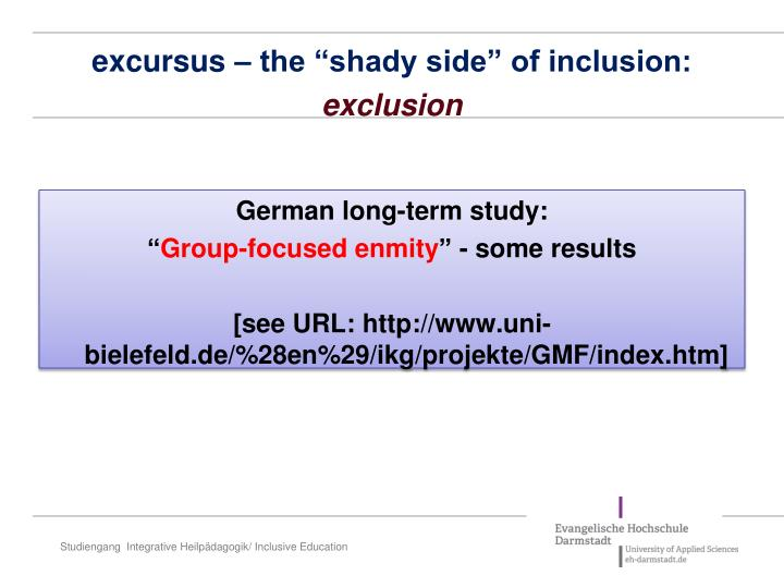 """excursus – the """"shady side"""" of inclusion:"""
