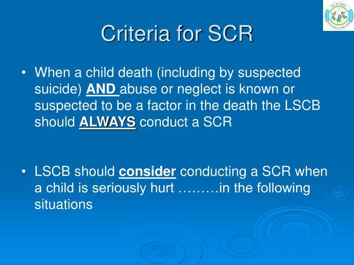 Criteria for SCR