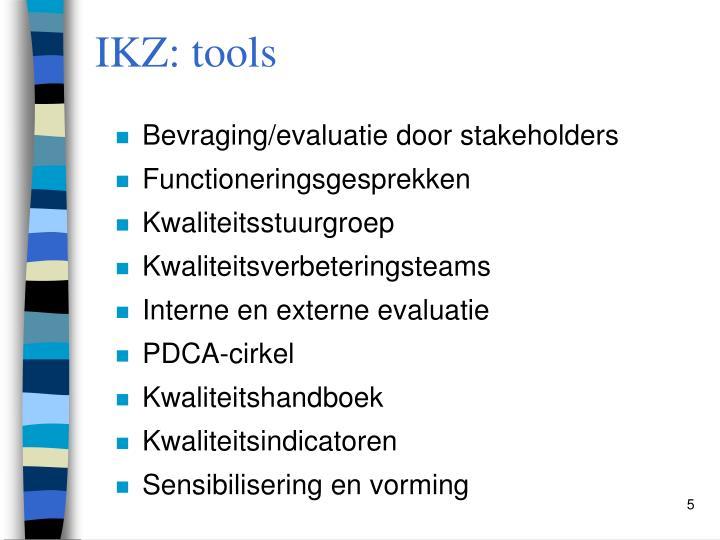 IKZ: tools