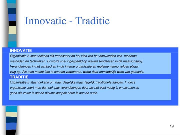 Innovatie - Traditie