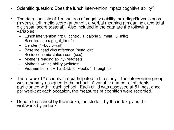 Scientific question: Does the lunch intervention impact cognitive ability?