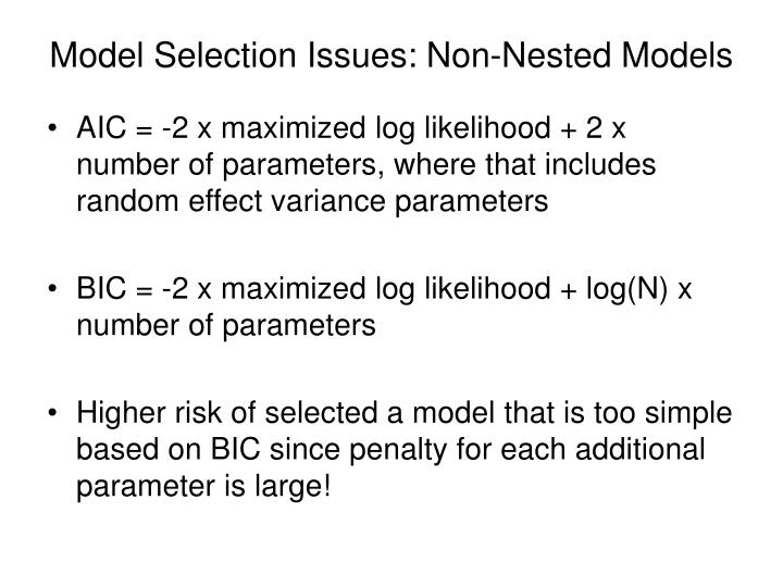 Model Selection Issues: Non-Nested Models