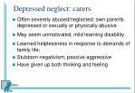 depressed neglect carers